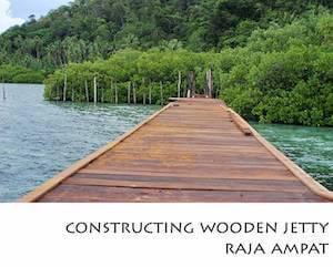 Portfolio Horizontal Constructing Wooden Jetty Raja Ampat